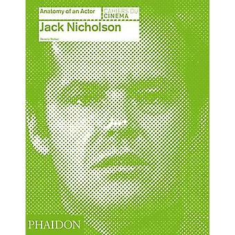 Jack Nicholson - Anatomy of an Actor by Beverly Walker - 9780714866680