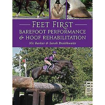 Feet First - barfuß Leistung und HUF Rehabilitation von Nic Barke