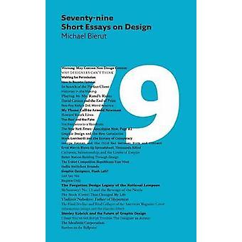 Seventy-nine Short Essays on Design by Michael Bierut - 9781616890612