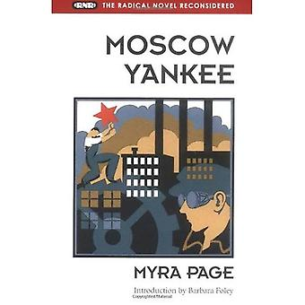 Moscow Yankee (The Radical Novel Reconsidered)