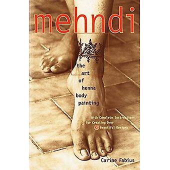 Mehndi: Kunst der Henna Bodypainting