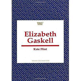 Elizabeth Gaskell (Writers & Their Work)