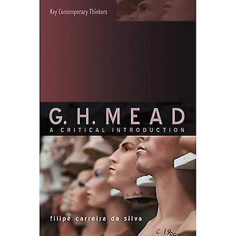 G.H. Mead: Une Introduction critique
