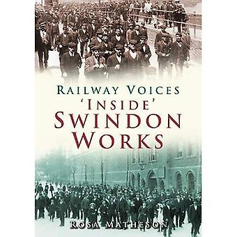 Railway Voices from Inside Swindon Works [Illustrated]