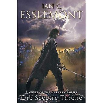 Orb Sceptre Throne: A Novel of the Malazan Empire