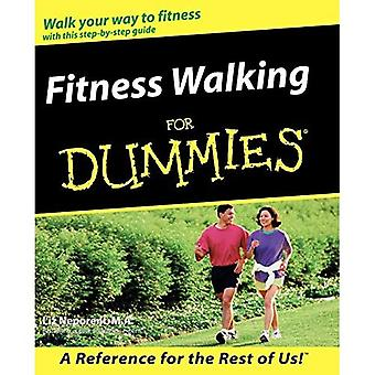 Fitness Walking for Dummies (--For dummies)