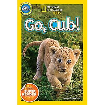 ¡Go, Cub! (National Geographic Kids: lector antes)