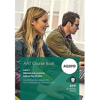 AAT - Indirect Tax FA 2016: Coursebook
