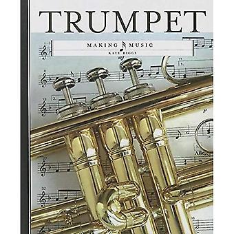 Trumpet (Making Music (Creative Education))