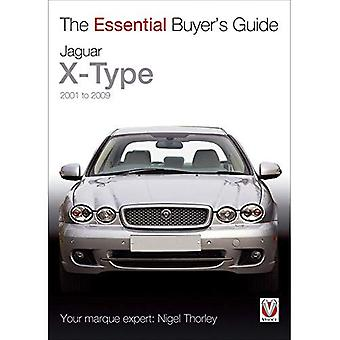 Jaguar X-Type 2001 to 2009 - The Essential Buyer's Guide