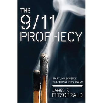 The 9/11 Prophecy