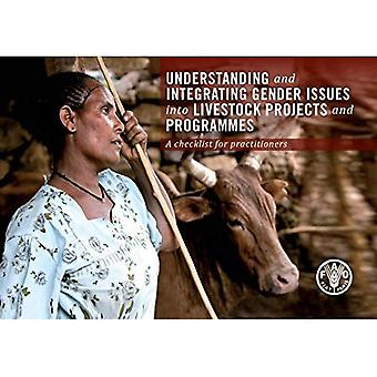 Understanding and Integrating Gender Issues into Livestock Projects and Programmes: A Checklist for Practitioners