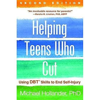 Helping Teens Who Cut, Second Edition: Using Dbt(r) Skills to End Self-Injury