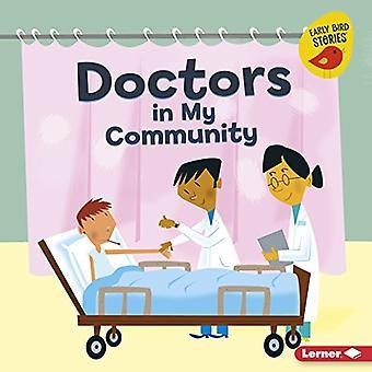 Doctors in My Community (Meet a Community Helper (Early Bird Stories (TM)))