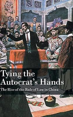 Tying the Autocrats Hands by Wang & Yuhua
