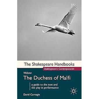 John Webster The Duchess of Malfi by Carnegie & David