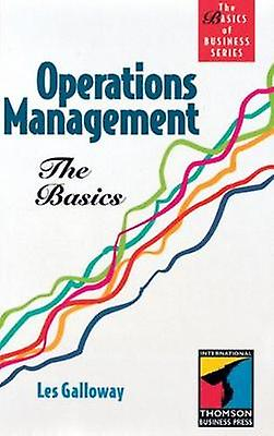 Operations ManageHommest The Basics Basics of Affaires Series by GalFaibleay & R. L.