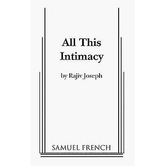 All This Intimacy by Joseph & Rajiv
