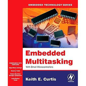 Embedded Multitasking With CDROM by Curtis & Keith