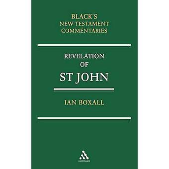 Ein Kommentar auf die Offenbarung des Heiligen Johannes von Boxall & Ian