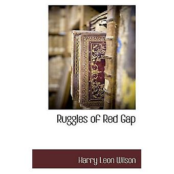 Ruggles of Red Gap by Wilson & Harry Leon