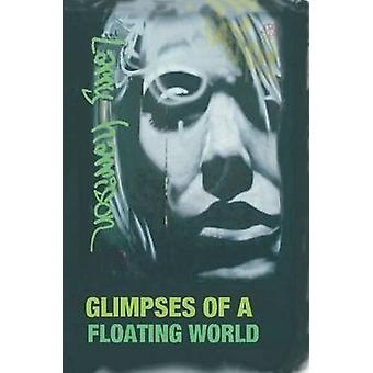 Glimpses of a Floating World by Harrison & Larry