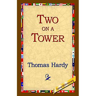 Two on a Tower by Hardy & Thomas