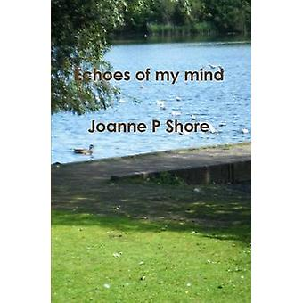 Echoes of my mind by Shore & Joanne