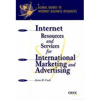 Internett-ressurser og tjenester for internasjonal markedsføring og annonsering en Global veiledning av Coyle & James R.