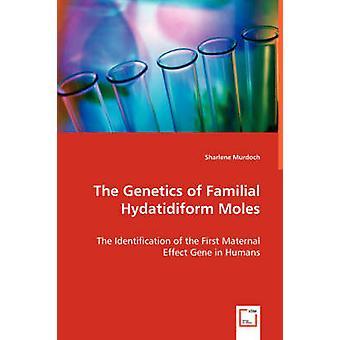 La genetica delle talpe Hydatidiform familiare di Murdoch & Sharlene