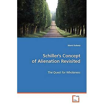 Schillers Concept of Alienation Revisited by Kubota & Mami