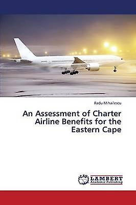 An AssessHommest of Charter Airline Benefits for the Eastern Cape by Mihailescu Radu