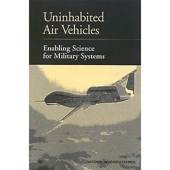 Ubeboede luft køretøjer - muliggør videnskab for militære systemer af Co