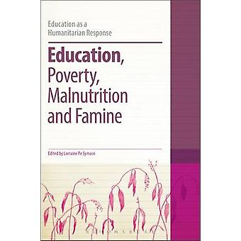 Education Poverty Malnutrition and Famine by Lorraine Pe Symaco