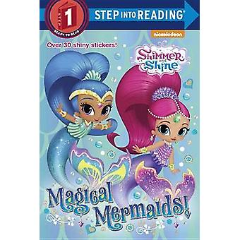 Magical Mermaids! (Shimmer and Shine) - 9780399558863 Book