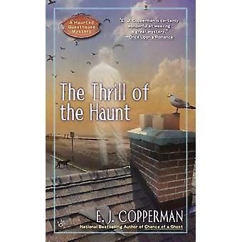 The Thrill of the Haunt by E J Copperman - 9780425252390 Book