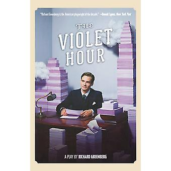 Violet Hour by Richard Greenberg - 9780571211845 Book