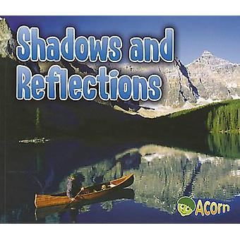 Shadows and Reflections by Daniel Nunn - 9781432966294 Book