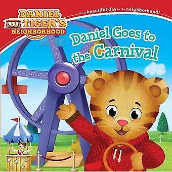 Daniel Goes to the Carnival by Angela C Santomero - Jason Fruchter -