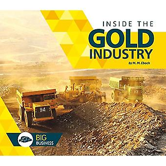 Inside the Gold Industry by M M Eboch - 9781680783711 Book