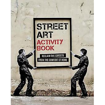 Street Art Activity Book - 9781784723224 Book