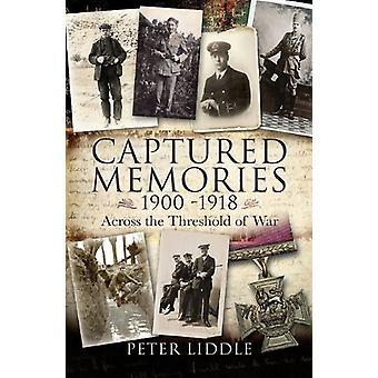 Captured Memories - Across the Threshold of War by Captured Memories -