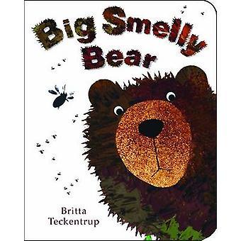Big Smelly Bear by Britta Teckentrup - Tom Knight - 9781907967641 Book