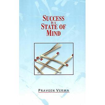 Success is a State of Mind by Praveen Verma - 9788186685716 Book