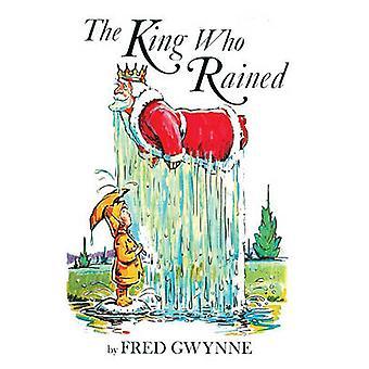King Who Rained by Fred Gwynne - 9780833507389 Book