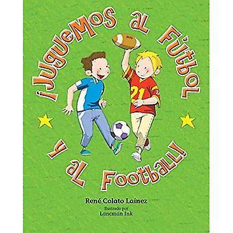 Juguemos al Futbol y al Football!