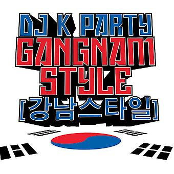 DJ K Party - Gangnam Style USA import