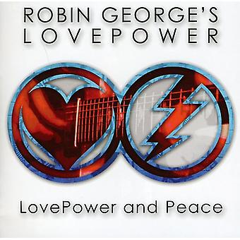 Georges, Robin Love Power - importation USA Lovepower & paix [CD]