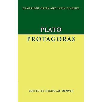 Plato Protagoras by Plato & Edited by Nicholas Denyer