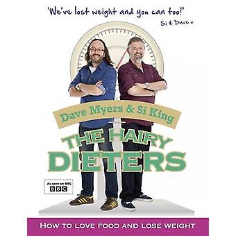 The Hairy Dieters - How to Love Food and Lose Weight by Dave Myers - S
